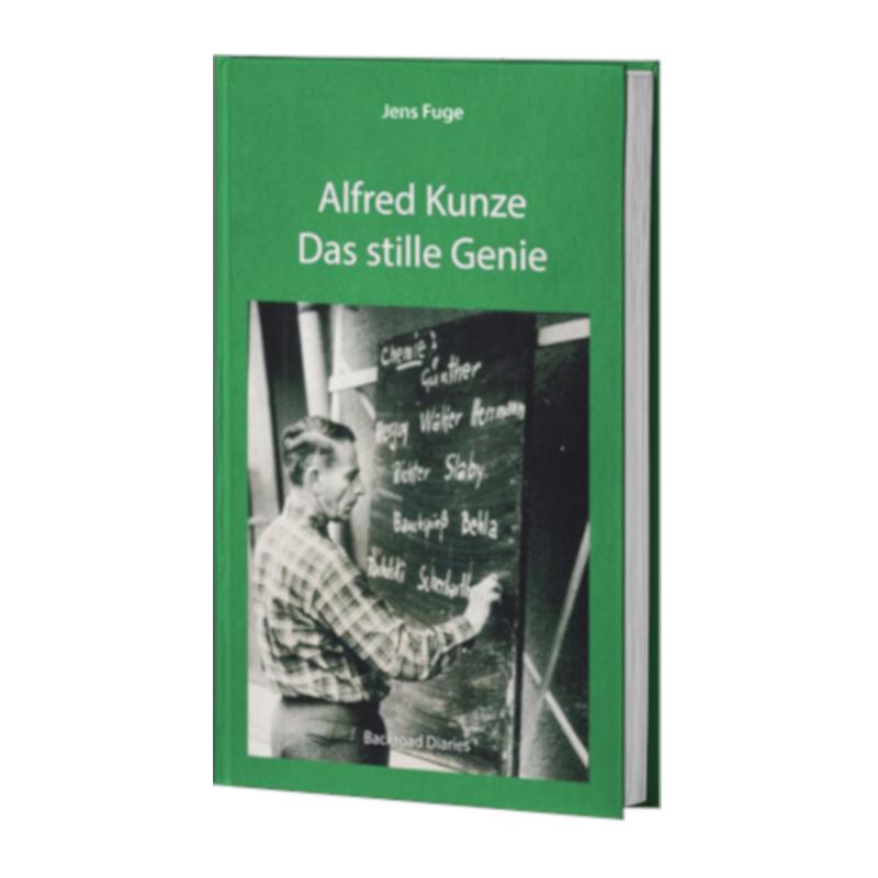 Buch *Alfred Kunze – Das stille Genie*